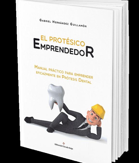 📘El protésico emprendedor. Presentación del libro y Booktrailer📘